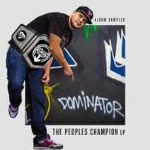 Heist, Dominator, Logan D, Nu Elementz - The Peoples Champion Album Sampler