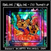Black Girl / White Girl - oDD pROPHETS