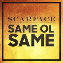 Scarface - Same Ol Same