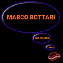 Marco Bottari - Acid Solution