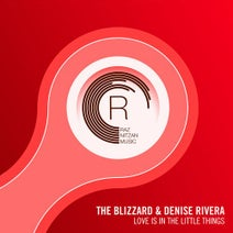 The Blizzard, Denise Rivera - Love Is In The Little Things