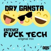 Estevez - Fuck tech
