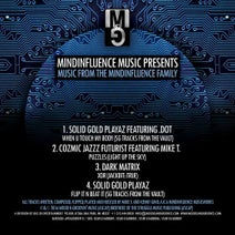 Solid Gold Playaz, .Dot, Cozmic Jazzz Futurist, Mike T., Dark Matrix - Music from the MindInfluence Family