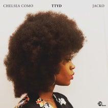 Jacko, Chelsea Como, Blackdraft - 'TTYD (Things That You Do)'