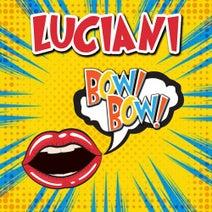 Luciani - Bow Bow