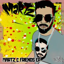 Martz, Emilian Wonk, JG Dubz, MRSAD, Kozik, The Fugitives - Martz & Friends