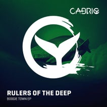 Rulers Of The Deep - Boogie Town EP