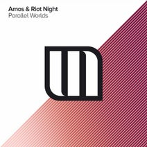 Amos & Riot Night - Parallel Worlds