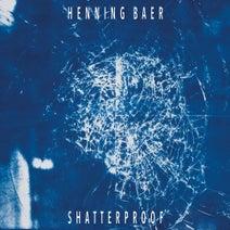 Henning Baer - Shatterproof