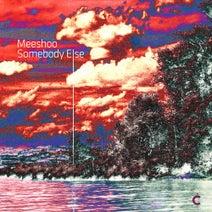 Meeshoo, Whitesquare - Somebody Else