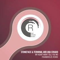 Stoneface & Terminal, Ana Criado, Frainbreeze - My Heart Won't Tell You No (Frainbreeze Remix)