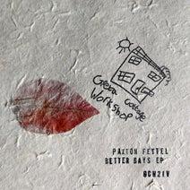 Paxton Fettel - Better Days - EP