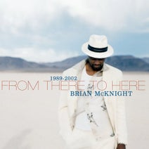 Baby, Brian McKnight, Mr.Cheeks, Mase, Vanessa Williams - 1989-2002 From There To Here