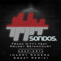 Frank Nitty, Harry Romero, Melody Betancourt - Despierta - Harry Romero Sweat Remix