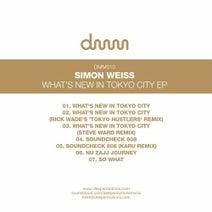 Simon Weiss, Rick Wade, Steve Ward, Karu - What's New In Tokyo City EP