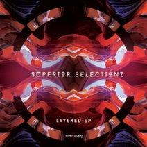 Superior Selectionz, Ben Soundscape, Cybin - Layered