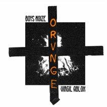 Boys Noize, Virgil Abloh - Orvnge