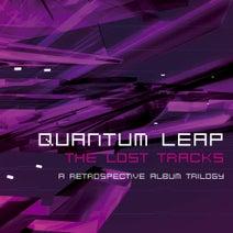 Quantum Leap - The Lost Tracks - A Retrospective Album Trilogy