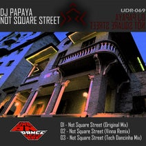 Dj Papaya, Vinna - Not Square Street