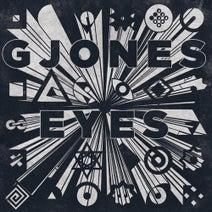 G Jones, Mad Zach, Danny Corn - G Jones - Eyes Ep