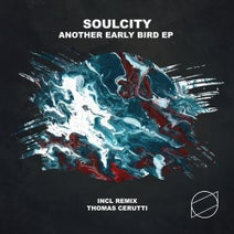 Soulcity, Thomas Cerutti - Another Early Bird EP