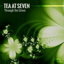 Tea At Seven - Through the Grove