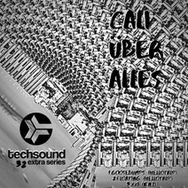 Hellotrip, K.N.D. - Techsound Extra 32: Cali Uber Alles