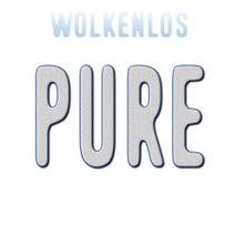Wolkenlos - Pure