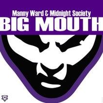 Manny Ward, Midnight Society, Jeffrey Cheng, Beat Tribe - Big Mouth
