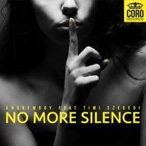 Andrewboy, Jackwell, Szecsei, Miamisoul, Goldsound, FMx - No More Silence (feat. Timi Szegedi)
