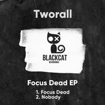 Tworall - Focus Dead