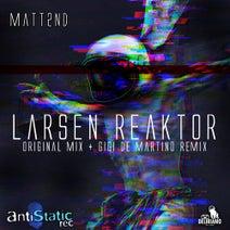 Matt2nd, Gigi de Martino - Larsen Reaktor