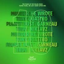 TRDV, Murder He Wrote, Tony Quattro, Pl4net Dust, Garneau, Niklavz - TB10-EP01