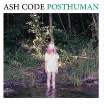 Ash Code, Delphine Coma, ORAX, Electrogenic, Emerson Dracon - Posthuman