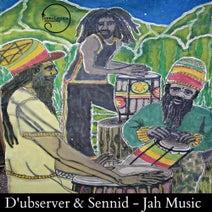 D'ubserver, Sennid, Ras Red I - Jah Music