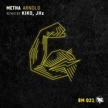 Metha, Kiko, JHz - Arnold