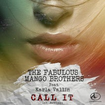 The Fabulous Mango Brothers, Axel Jimenez, Dario Gomez, Karla Vallín, G4BBA, Azviik, Bsno, Criminal Sounds, Fito Silva - Call It