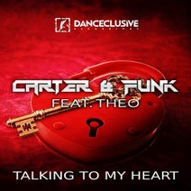Carter & Funk feat. Theo - Talking To My Heart