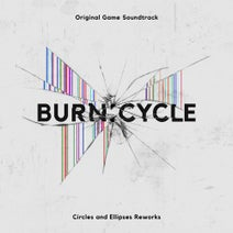 Simon Boswell, Chris Whitten, Circles and Ellipses - Burn:Cycle - Circles and Ellipses Reworks