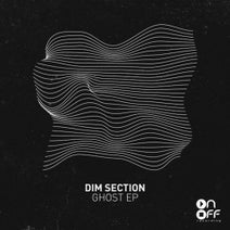 Dim Section - Ghost