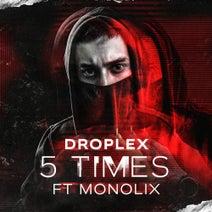 Droplex, Monolix - 5 Times