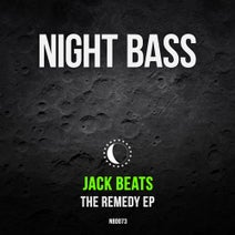 Jack Beats, DJ Zinc, MC GQ, Taiki Nulight - The Remedy