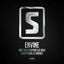 Shockwave, Envine, Anklebreaker - Ain't No Stopping Us Now / Everything Is Energy