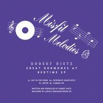 Robert Dietz - Great Hormones At Bedtime EP