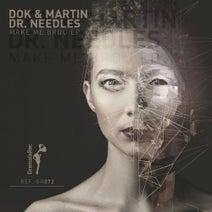 Dr. Needles, Dok & Martin - Make Me Brou EP