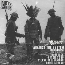 Irregular Synth, Moerbeck, Patrick DSP, Dario Sorano, Pierre Deutschmann - Against The System Remixes