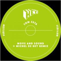 Tom Zeta, Michel De Hey - Move And Sound