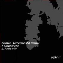 Rainzee - Last Freaq Out