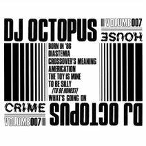 DJ Octopus - House Crime, Vol. 7