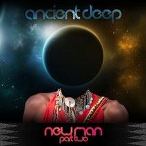 Ancient Deep, DJ Mreja & Neuvikal Soule, AbysSoul, DJ Two4, HyperSOUL-X, Ticck - NewMAN Part 2